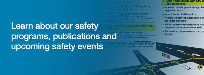 Learn about our safety programs, publications and upcoming safety events