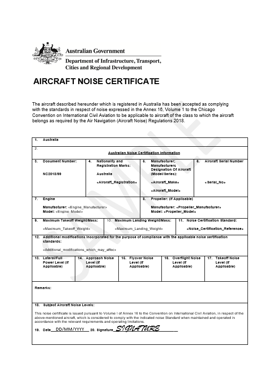 A noise certificate issued by a country or nation state, and will include full configuration details, the logo of the issuing authority, include a signature and the date the noise certificate was issued.